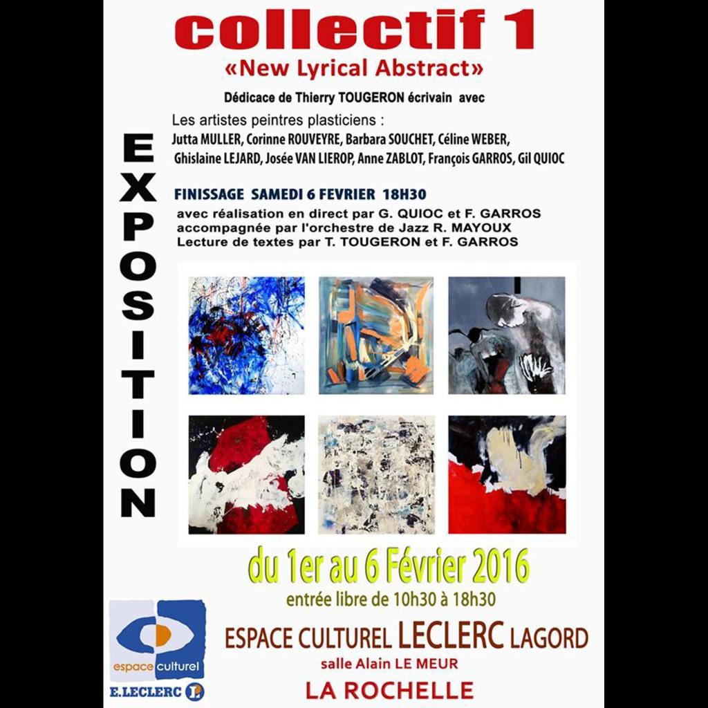 Exposition Collective, Lagord, La Rochelle du 1er a 6 Février 2016