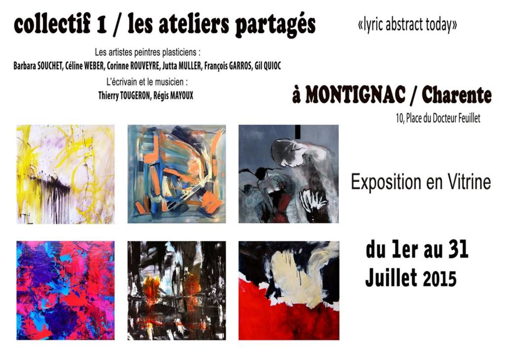 Exposition Collective, Montignac, Poitou-Charentes 1er au 31 Juillet 2015 collectif 1 : les ateliers partagés